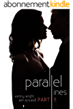 Parallel Lines: An Experiment in Temptation (Part 1) (English Edition)