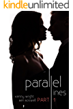 Parallel Lines: An Experiment in Temptation (Part 1)