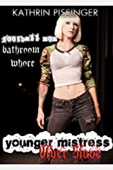 Football Mom & Bathroom Whore (Younger Mistress, Older Slave Book 2) Kindle Edition