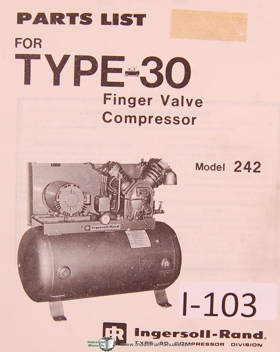 Ingersoll Rand Model 242, Type 30, Finger Valve Compressor Parts List Manual:  Ingersoll Rand: Amazon.com: Books