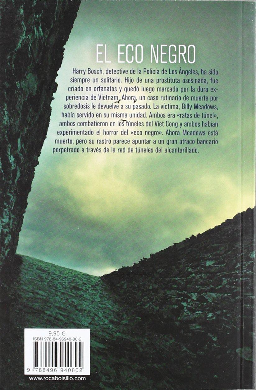 El eco negro (Harry Bosch) (Spanish Edition): Michael Connelly:  9788496940802: Amazon.com: Books