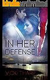 In Her Defense