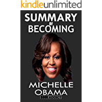 Summary of Becoming by Michelle Obama (Becoming Michelle Obama)