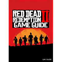 Red Dead Redemption 2 Game Guide (Tips And Tricks, Secrets, Collectibles, Trophies, Achievements, Maps and More) (English Edition)