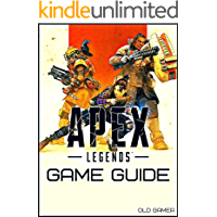 Apex Legends: Game Guide