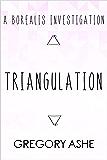 Triangulation (Borealis Investigations Book 2)