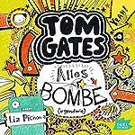 Alles Bombe. Irgendwie (Tom Gates 3)   Liz Pichon