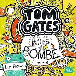 Alles Bombe. Irgendwie (Tom Gates 3)