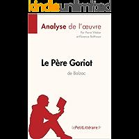 Le Père Goriot d'Honoré de Balzac (Analyse
