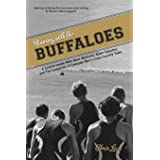 Running with the Buffaloes: A Season Inside With Mark Wetmore, Adam Goucher, And The University Of Colorado Men's Cross Count