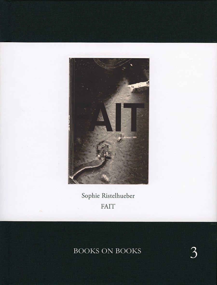 Read Online Sophie Ristelhueber: Fait: Books on Books No. 3 pdf