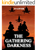 The Gathering Darkness (Carlie Simmons Post-Apocalyptic Thriller Book 4)