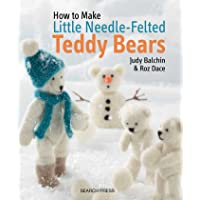 Little Needle-Felted Teddy Bears (How to Make)