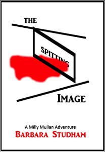 The Spitting Image: A Milly Mullan Adventure (Under the Shanklin sky Book 5)