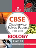 CBSE Chapterwise Solved Papers 2016-2009 - Biology Class 12