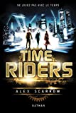 Time Riders - Tome 1 (1)