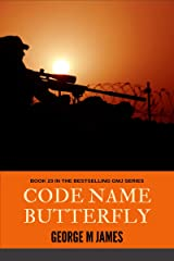 Code Name Butterfly (Secret Warfare & Counter-terrorism Operations Book 23) Kindle Edition
