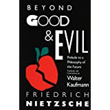Beyond Good & Evil: Prelude to a Philosophy of the Future