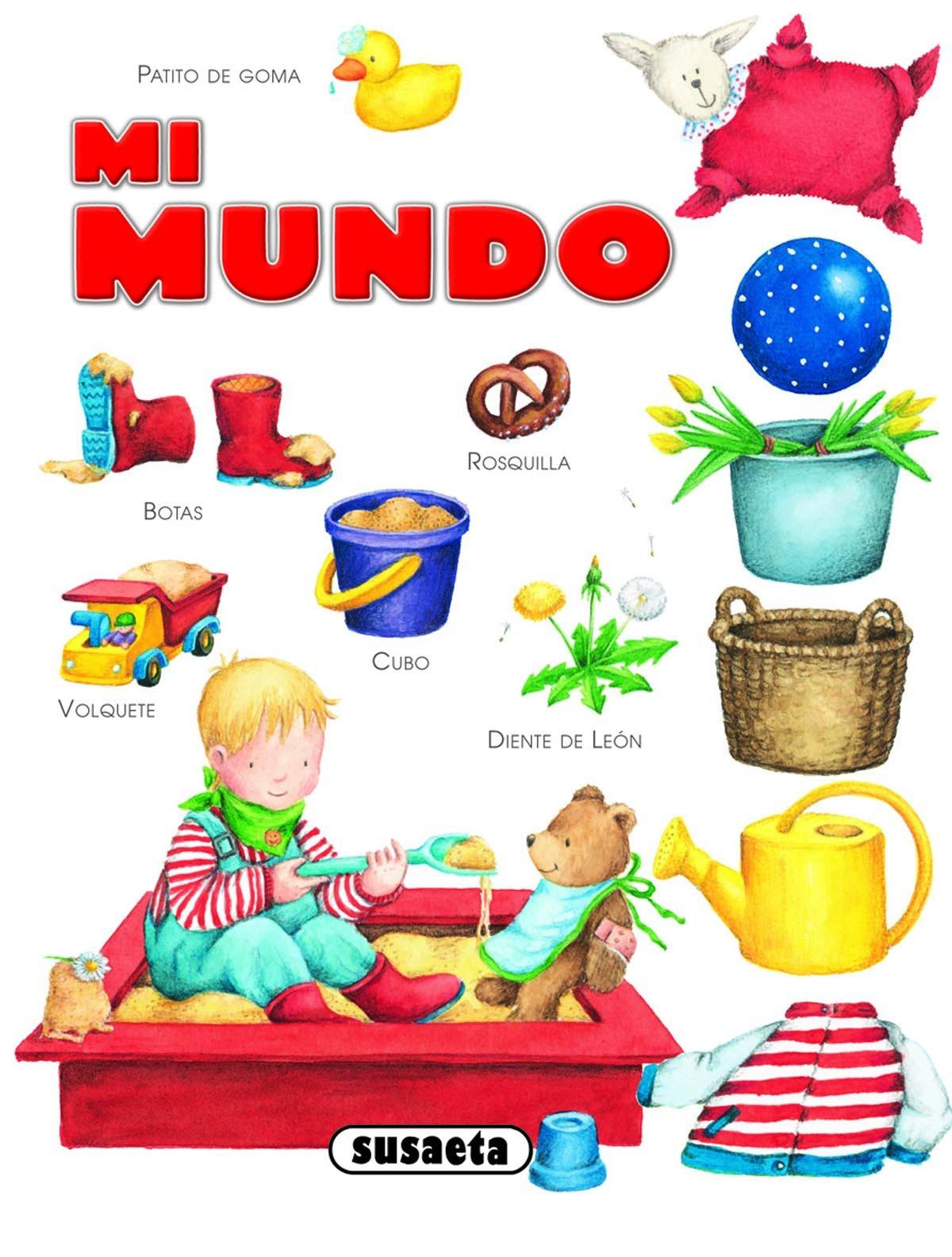 Mi mundo (Chiquidiccionarios): Amazon.es: Equipo Susaeta ...
