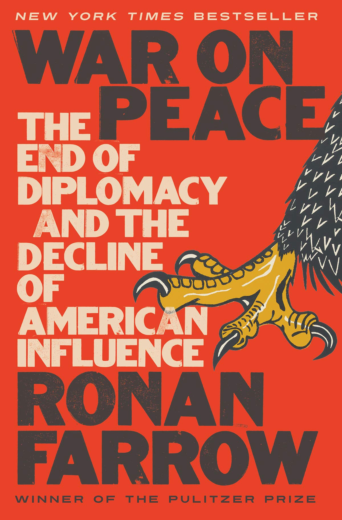 War On Peace The End Of Diplomacy And The Decline Of American