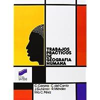 Trabajos prácticos de geografía humana (Coleccion Trabajos Practicos de Geografia)