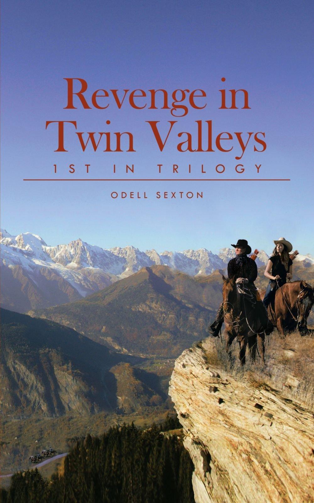 Download Revenge in Twin Valleys: 1st in Trilogy ebook