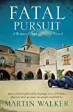 Fatal Pursuit: The Dordogne Mysteries 9