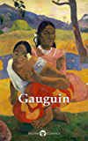 Delphi Complete Works of Paul Gauguin (Illustrated) (Delphi Masters of Art Book 32) (English Edition)