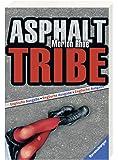 Asphalt Tribe (englisch) (Englischsprachige Taschenbücher)