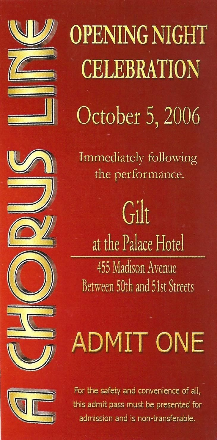 Charlotte d'Amboise 'A CHORUS LINE' Palace Hotel 2006 Opening Night Party Ticket