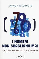I numeri non sbagliano mai. Il potere del pensiero matematico Capa comum