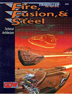 Fire, Fusion, & Steel: Technical Architecture (Traveller: The New ...