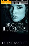 Broken Illusions (His Agenda 3)