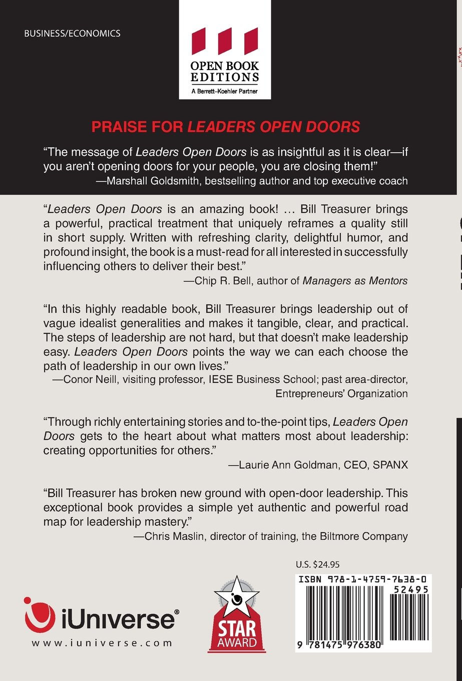 Leaders Open Doors A Radically Simple Leadership Approach to Lift People Profits and Performance Bill Treasurer 9781475976380 Amazon.com Books  sc 1 st  Amazon.com & Leaders Open Doors: A Radically Simple Leadership Approach to Lift ... pezcame.com