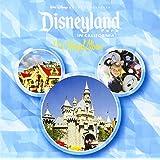 Disneyland Park in California: The Official Album