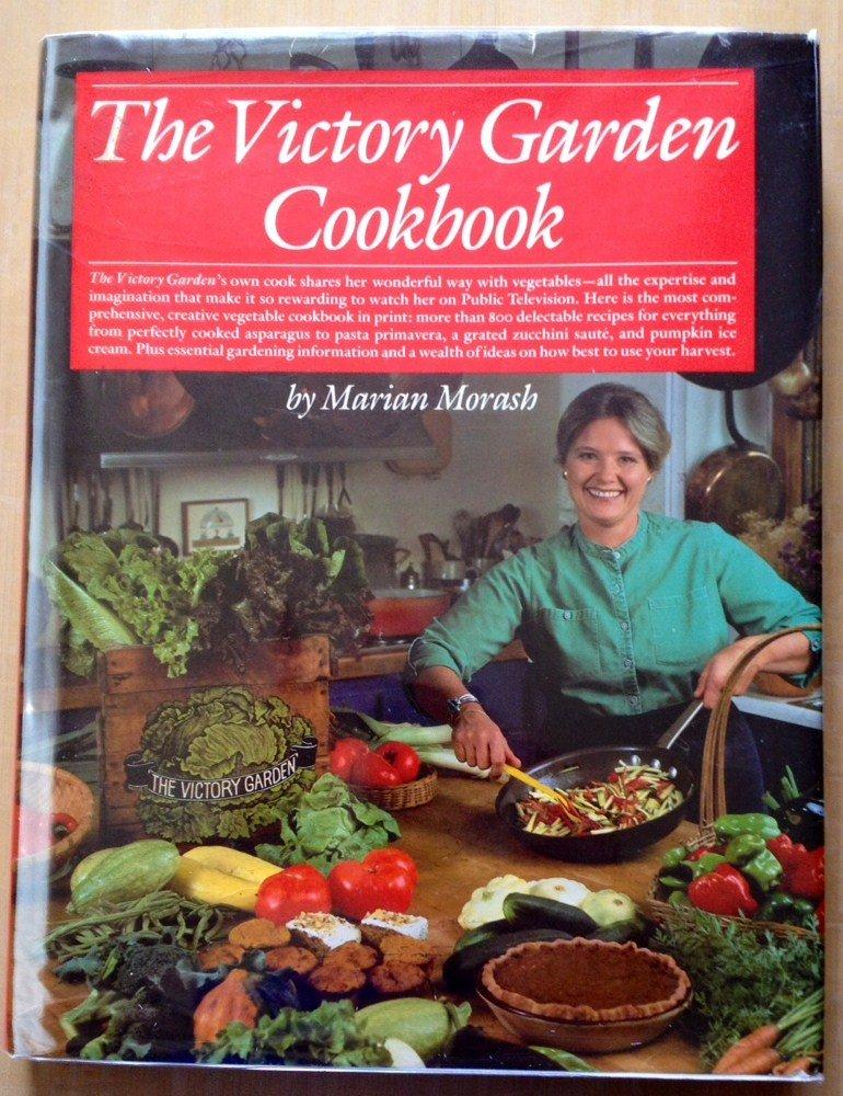 victory garden cookbook marian morash 9780394508979 amazoncom books - The Victory Garden
