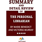 Summary and Detail Review of The Personal Librarian by Marie Benedict and Victoria Murray