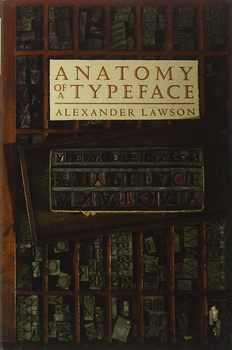 Anatomy of a Typeface: Alexander S. Lawson: 9780879233334: Amazon ...