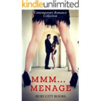 Mmm...Menage: Contemporary Romance Collection