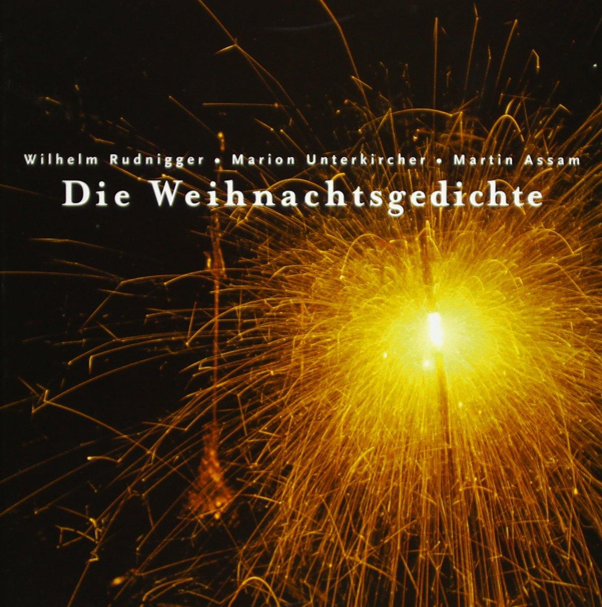 Lange Weihnachtsgedichte.Die Weihnachtsgedichte Amazon De Wilhelm Rudnigger Marion