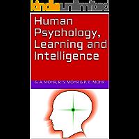 Human Psychology, Learning and Intelligence