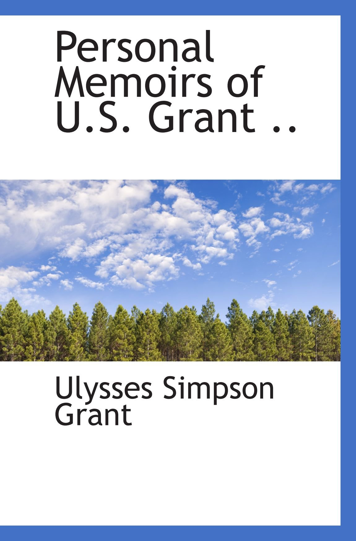 Personal Memoirs of U.S. Grant .. pdf