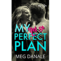 My (Not So) Perfect Plan: Clean YA Romance (Believe in Us Book 2) (English Edition)