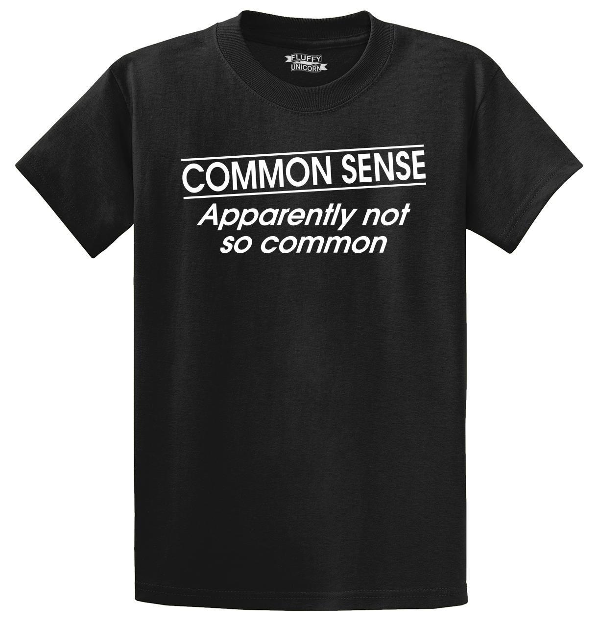 S Common Sense Not So Common T Shirt