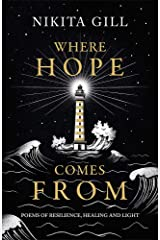 Where Hope Comes From: Poems of resilience, healing and light Hardcover