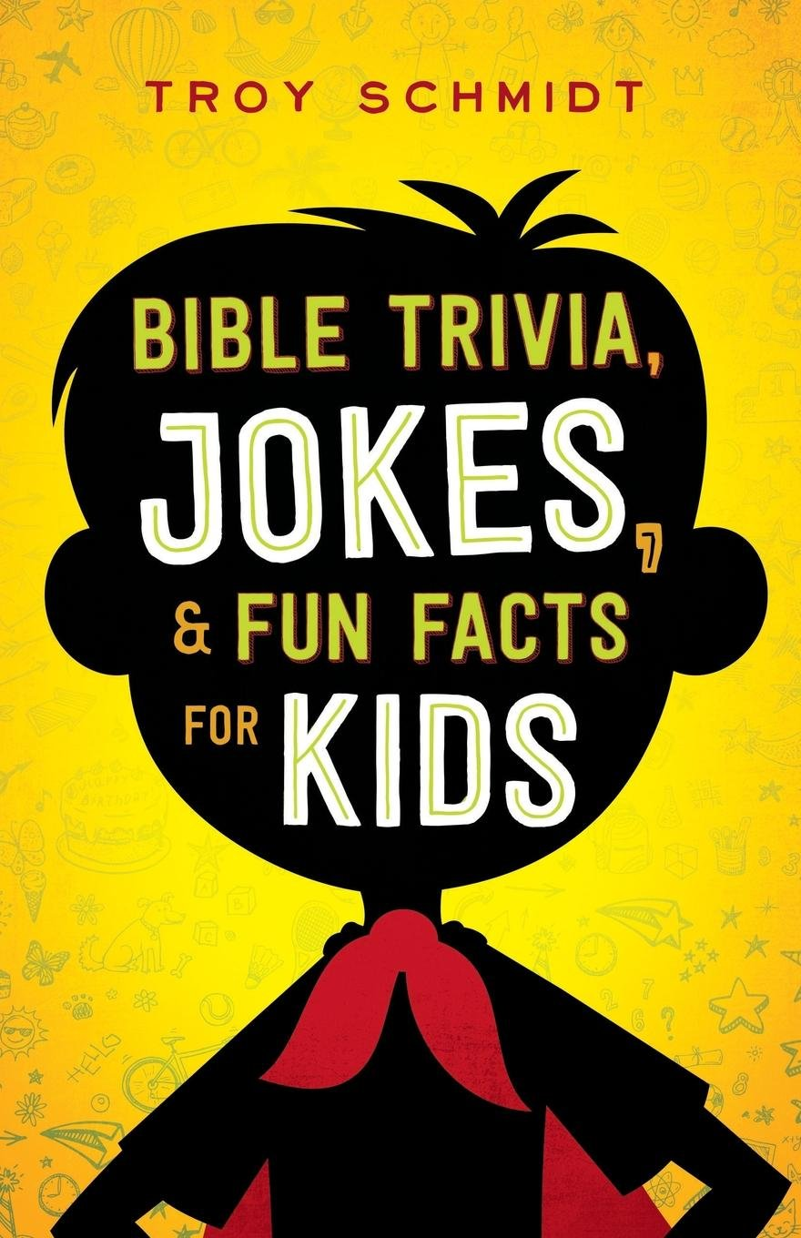 Bible Trivia, Jokes, and Fun Facts for Kids ebook