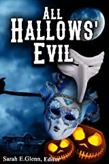 All Hallows' Evil Kindle Edition