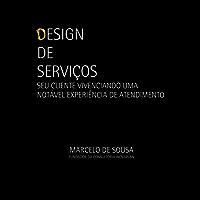 Design de serviços: seu cliente vivenciando uma notável experiência de atendimento