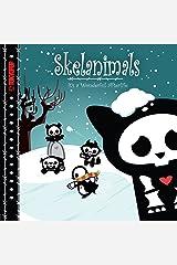 Skelanimals Volume 1: It's a Wonderful Afterlife Hardcover