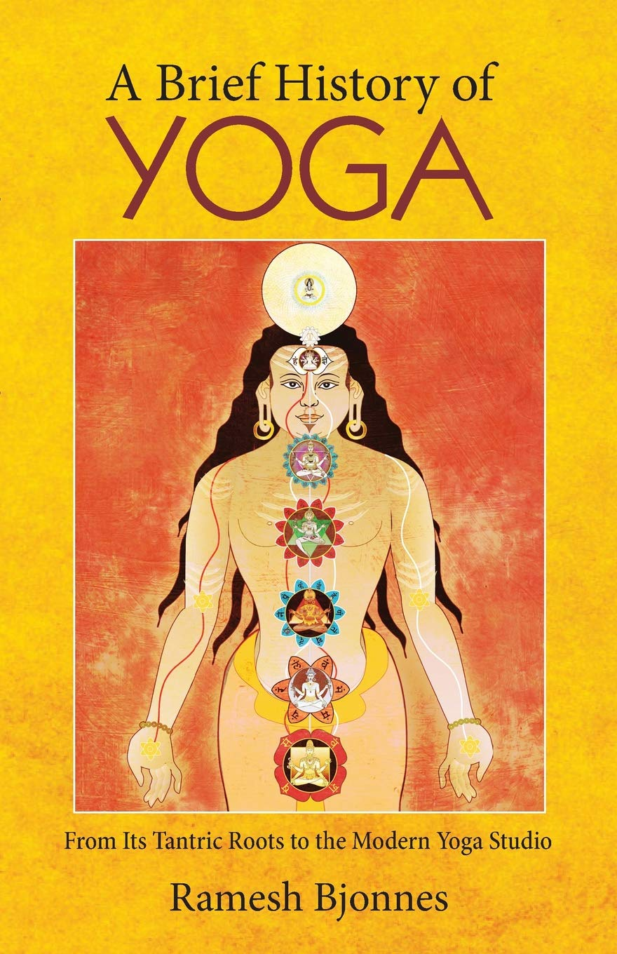 Amazon.com: A Brief History of Yoga: From Its Tantric Roots ...